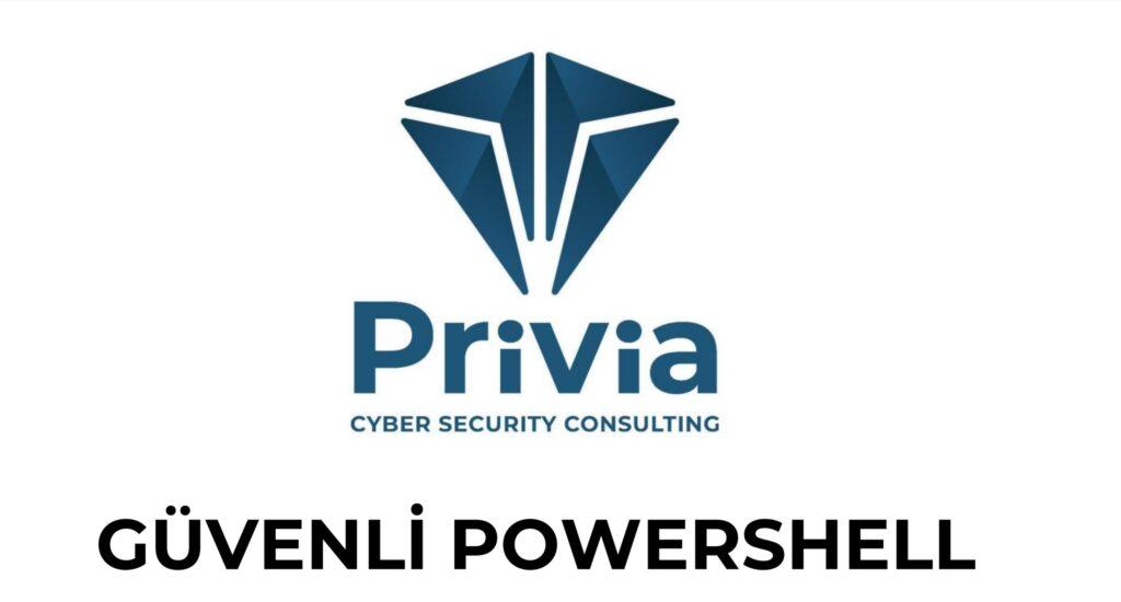 Powershell Güvenlik Sıkılaştırması