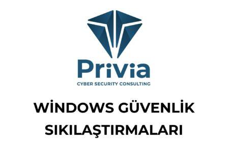 Windows Güvenlik Sıkılaştırmaları
