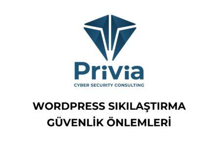 Wordpress Sıkılaştırma ve Güvenlik Önlemleri
